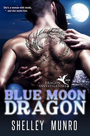 Blue Moon Dragon (Dragon Investigators, #1)