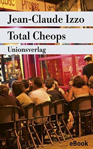 """Total Cheops (Unionsverlag Taschenbücher Jubiläumsausgaben """"Rund um die Welt in 40 Jahren"""")"""