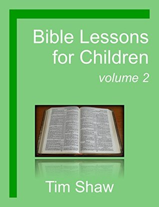 Bible Lessons for Children: God's Actions