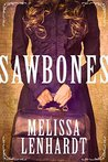 Sawbones (A Laura Elliston Novel)