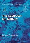 The Ecology of Money (Schumacher Briefings)