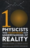 Ten Physicists Wh...