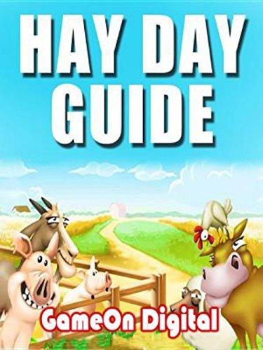 Hay Day Game Guide Cheats, Hints, Tips