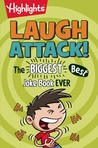 Highlights Laugh Attack!: The Biggest, Best Joke Book EVER