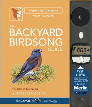the-backyard-birdsong-guide-western-north-america-a-guide-to-listening