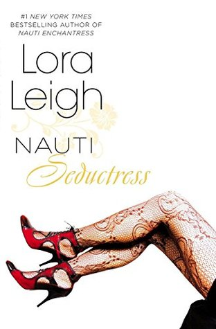 Ebook Nauti Seductress by Lora Leigh read!