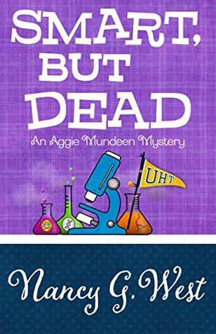 Ebook Smart, But Dead by Nancy G. West PDF!