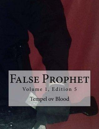 False Prophet: Volume 1, Edition 5 by Tempel ov Blood