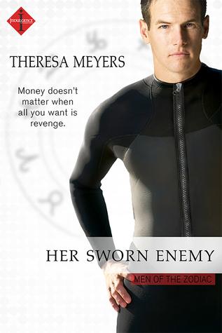 Her Sworn Enemy (Men of the Zodiac, #12)