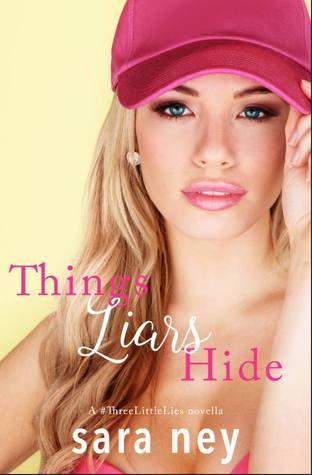 Things Liars Hide (#ThreeLittleLies, #2)