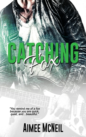 Catching Fox by Aimee McNeil