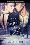 Tempered by Her (Risso Family Book 4)