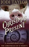 Christmas Present (The Chronicles of St Mary's #4.5)