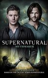 Mythmaker (Supernatural, #14)