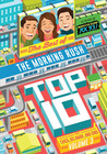 The Best Of The Morning Rush Top 10 Volume 3
