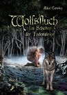 Wolfsfluch (Im Schatten der Todessteine, #1)