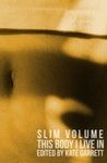 This Body I Live In (Slim Volume #3)