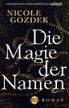 Die Magie der Namen by Nicole Gozdek