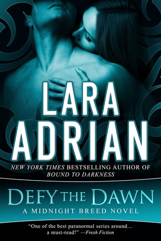 Review: Defy the Dawn by Lara Adrian (@Mollykatie112, @lara_adrian)