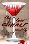The Last Dinner Party by Carly M. Duncan