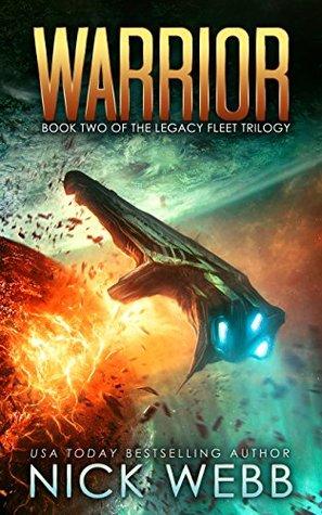 Warrior (Legacy Fleet Trilogy, #2)