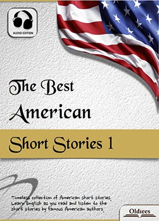 The Best American Short Stories 1 - AUDIO EDITION: American Short Stories for English Learners, Children(Kids) and Young Adults