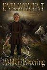 Enslavement: Land Magic Saga Book 1