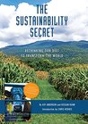The Sustainability Secret: Rethinking Our Diet to Transform the World
