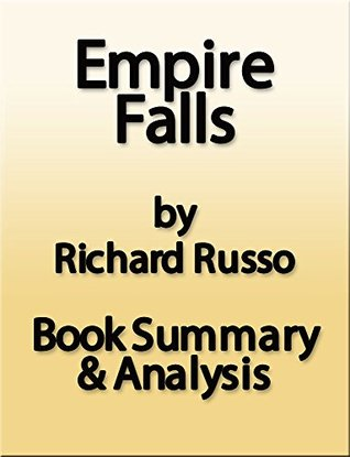 Empire Falls by Richard Russo - Summary & Analysis