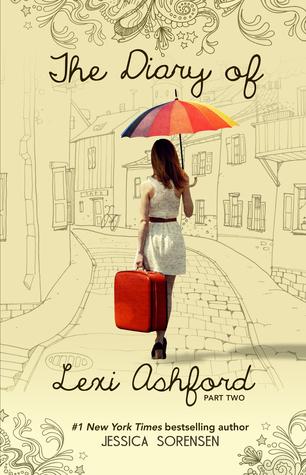 The Diary of Lexi Ashford, Part Two (Lexi Ashford, #2)