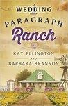 A Wedding at The Paragraph Ranch