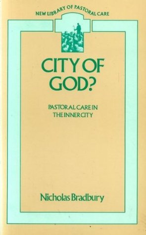 City of God?: Pastoral Care in the Inner City (New Library of Pastoral Care)