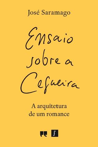 Ensaio Sobre a Cegueira: A arquitetura de um romance
