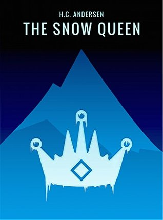 The Snow Queen (Special Christmas Edition 2015, New Classical Collection, Annotated & Illustrated)