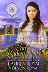 The Earl's London Bride by Lauren Royal