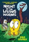 Night of the Living Worms: A Speed Bump & Slingshot Misadventure