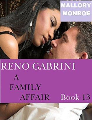 Reno Gabrini: A Family Affair (Romancing the Mob Boss 13)