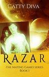 Razar (The Mating Games, #1)