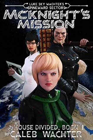 McKnights Mission (Spineward Sectors- Mi...