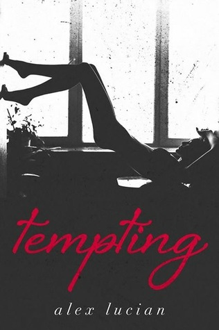 Tempting (Tempting, #1) by Alex Lucian