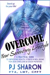 Overcome your Sedentary Lifestyle