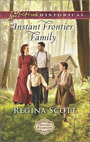 Instant Frontier Family (Frontier Bachelors, #4)