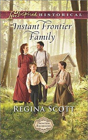Instant Frontier Family by Regina Scott