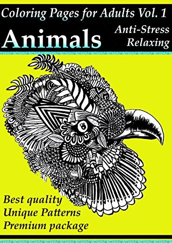 Coloring Pages For Adults: Animals: Anto-Stress And Relaxing Patterns, Adult Coloring Books Vol. 1