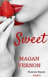 Sweet by Magan Vernon
