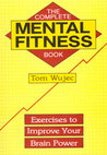 The Complete Mental Fitness Book