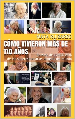cmo-vivieron-ms-de-110-aos-recetas-de-larga-vida-de-los-supercentenarios-abuelos-del-mundo