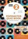 Popmaster Quiz Book, BBC Radio 2: Volume 2 (Quiz Books)