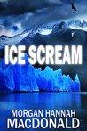 Ice Scream (The Thomas Family #4)