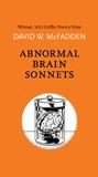 Abnormal Brain Sonnets by David W McFadden